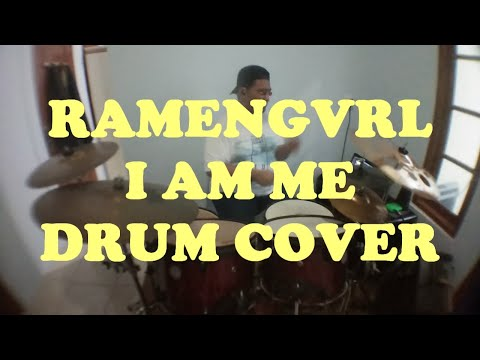 Ramengvrl - I AM ME Drum Cover By Barry