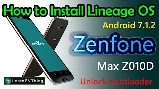 How to install Lineage OS - Android 7.1.2 on Zenfone Max ZC550KL
