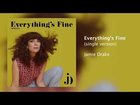 "Jamie Drake -- ""Everything's Fine"" (Official Audio) Mp3"
