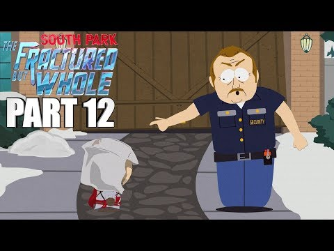 South Park The Fractured But Whole Walkthrough Part 12 - MOVE ALONG SIR!