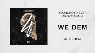 NBA YoungBoy - We Dem (4Freedom)