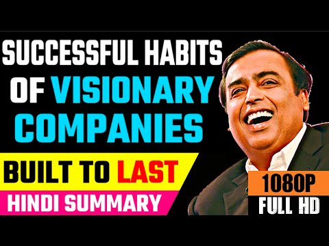 built-to-last-in-hindi-by-jim-collins-|-successful-habits-of-visionary-companies