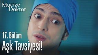 Ferman'dan Ali'ye aşk tavsiyesi! - Mucize Doktor 17. Bölüm