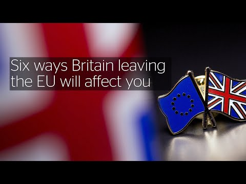 6 ways Brexit will affect you
