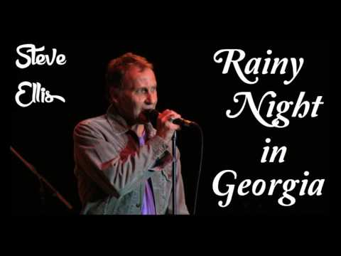 Steve Ellis - Rainy Night In Georgia