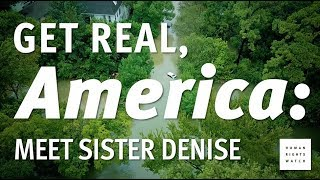 Get Real America: Meet Sister Denise