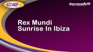 Rex Mundi - Sunrise In Ibiza
