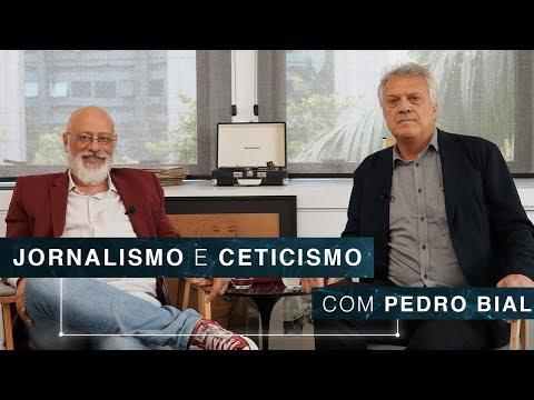 Jornalismo E Ceticismo   Pedro Bial