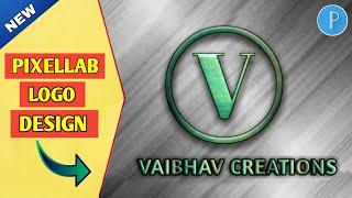 Pixellab Logo Design | New Style Logo Design Using Pixellab | Vaibhav Creations |
