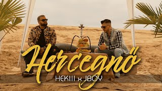 HEKIII X JBOY - HERCEGNŐ (OFFICIAL MUSIC VIDEO)