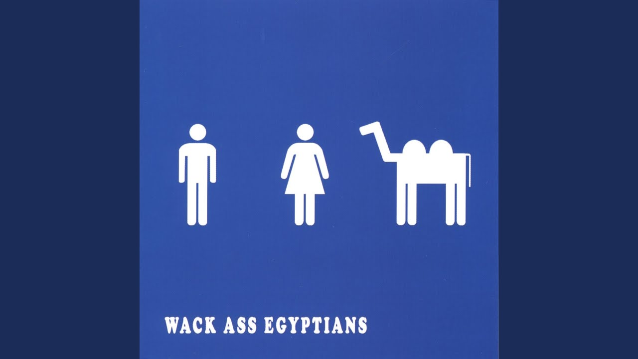 Balls vagina wack ass egyptians