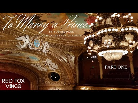 To Marry A Prince | Part 1 | a Romantic Audio Book * Royal Wedding audiobook