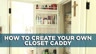 Diy Caddy For Back Of Closet Door