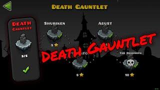 Death Gauntlet - The Lost Gauntlets [Geometry Dash 2.11]