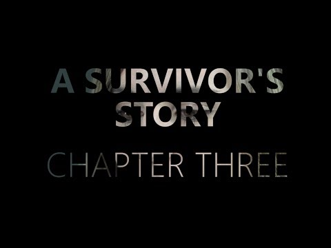 A Survivor's Story - Chapter Three