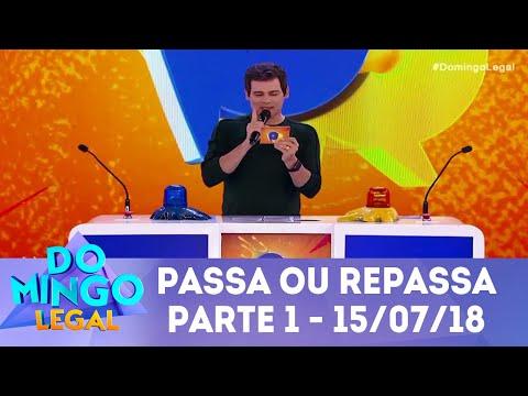 Passa ou Repassa - Parte 1   Domingo Legal (15/07/18)