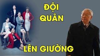 Đội đặc nhiệm chân dài bí mật của Nguyễn Phú Trọng có thành tích hoạt động thế nào?