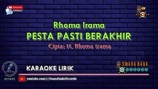 Download Pesta Pasti Berakhir - Karaoke | Cipta. Rhoma Irama