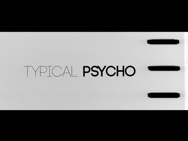 Katie Welch - TYPICAL PSYCHO | VISUAL EP