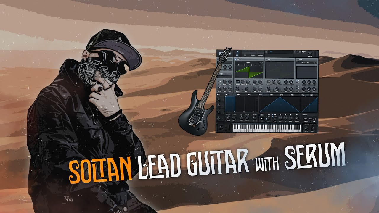 How to make Soltani Electric Lead guitar with Serum
