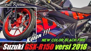 Review NEW COLOR Suzuki GSXR-150 versi 2018 | BLACK FIRE keren !!!