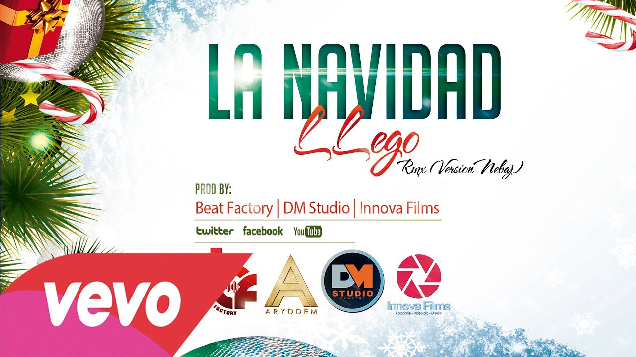 La Navida LLego Rmx (Version Nebaj) Video Oficial
