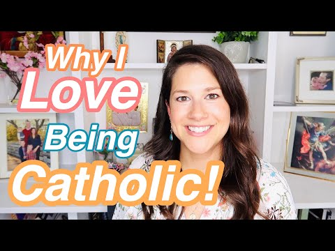 I LOVE BEING CATHOLIC!  Here is why:)