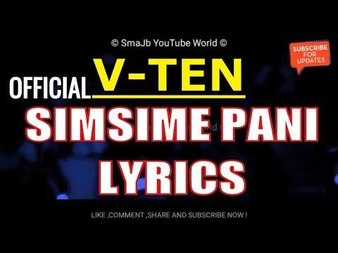 VTEN SIMSIME PANI LYRICS | LYRICAL VIDEO | VTEN | NEW SONG | 2018