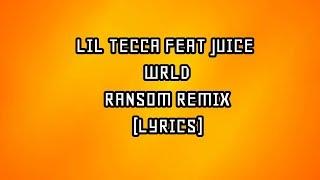 Lil Tecca Feat. Juice Wrld Ransom Remix Lyrics.mp3