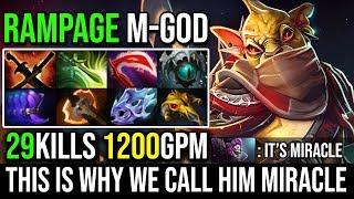 Reason Why We Call Him Miracle [Bounty Hunter] Crazy Farming 1200GPM RAMPAGE 29Kills 7.20e Dota 2