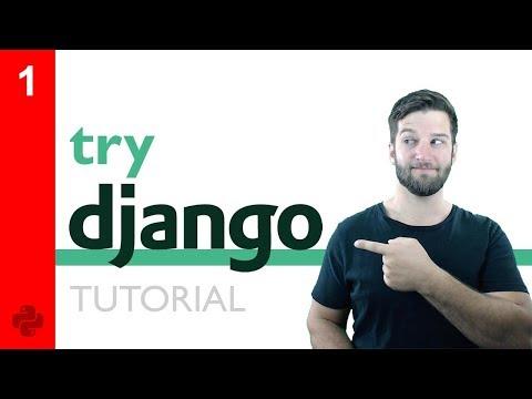 Try DJANGO Tutorial - 1 - Welcome
