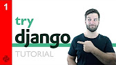 Try DJANGO Tutorial Series