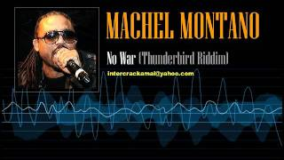 Machel Montano - No War (Thunderbird Riddim)