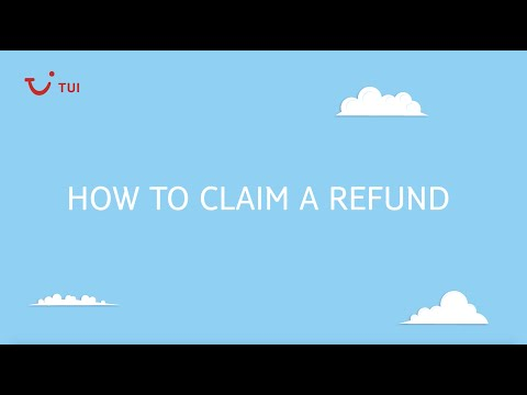 How to claim a refund for your cancelled holiday   TUI help & FAQs