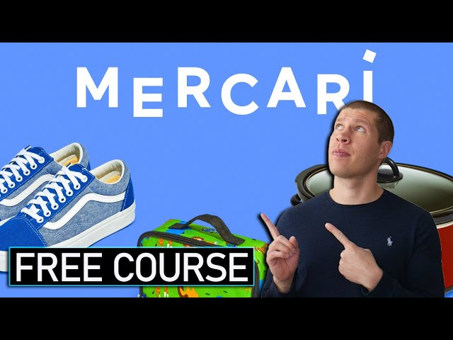 Free Mercari Selling Course [Make More Sales and More Money on Mecari]