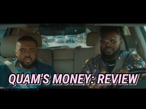 Download QUAM'S MONEY FULL MOVIE REVIEW