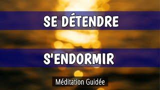 MÉDITATION GUIDÉE du soir pour se DÉTENDRE et S'ENDORMIR 💤 Méditation Du SOIR  pour DORMIR - YouTube