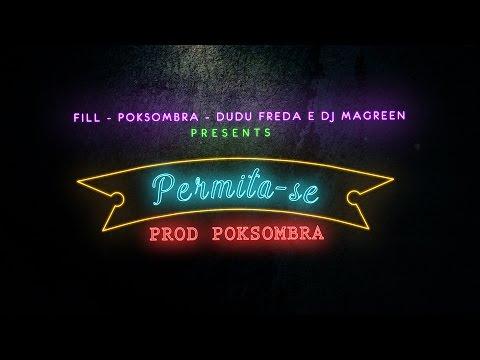 Permita-se - FILL, PokSombra, Dudu Freda & DJ Magreen