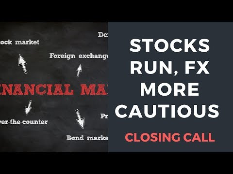 Stocks extend run, currencies exercise caution
