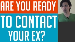 Contact Your Ex After No Contact (Are You Ready?)