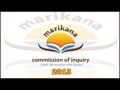 The Farlam Commission of Inquiry, 27 May 2013