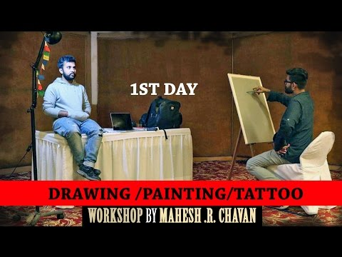 Mahesh Chavan  Drawing and Tattoo  Workshop 1st Day