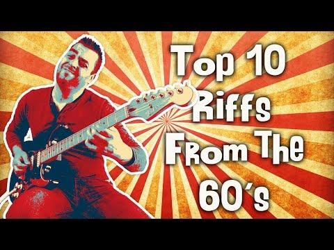 top 10 guitar riffs by decade - part 1. | 60-s