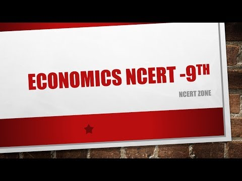 L1 | ECONOMICS | NCERT | 9th | Introduction | NCERT ZONE-for UPSC /SSC / CBSE