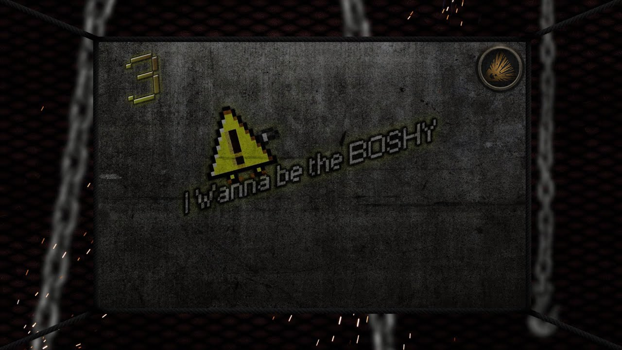 I Want To Be Boshy