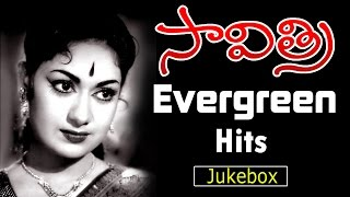 Savitri Evergreen Hit Video Songs Jukebox || Jukebox
