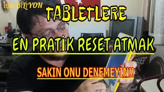 Tabletlere Format Reset ATMA  EN KOLAY