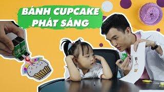 Bánh Cupcake phát sáng - Thí nghiệm cùng Bé - CGĐA?