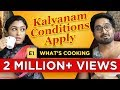 Kalyanam Conditions Apply   Episode 1 – What's Cooking   Mirchi Senthil & Sreeja