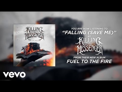 Killing The Messenger - Falling (Save Me) [Official Song Stream]